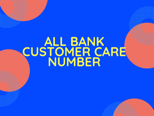 Bank Customer care number